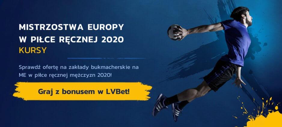 Mistrzostwa Europy w Piłce Ręcznej 2020 Kursy