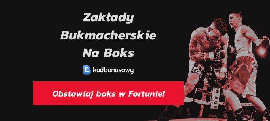 Zaklady bukmacherskie na boks fortuna