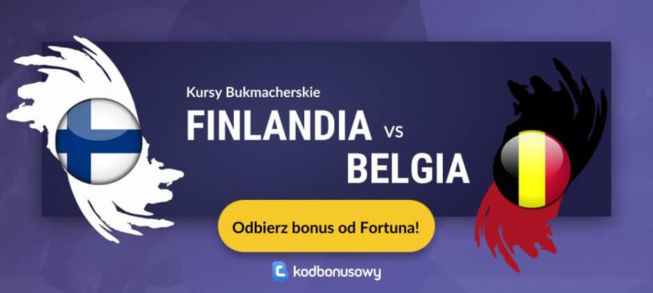 Finlandia belgia kursy bukmacherskie fortuna