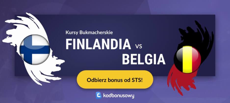 Finlandia - Belgia Kursy Bukmacherskie