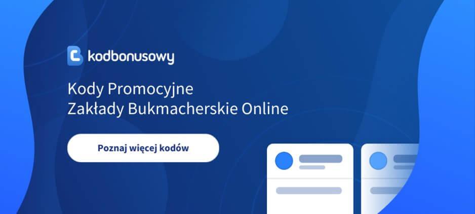 Kody Promocyjne Zakłady Bukmacherskie Online