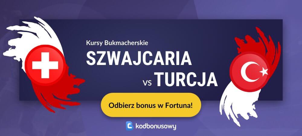 Szwajcaria turcja kursy bukmacherskie fortuna