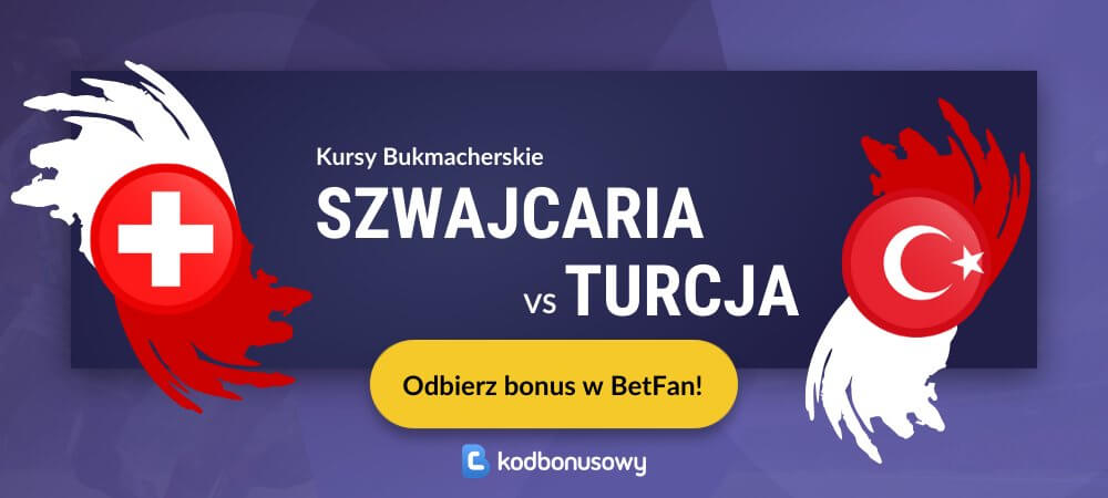 Szwajcaria turcja kursy bukmacherskie betfan