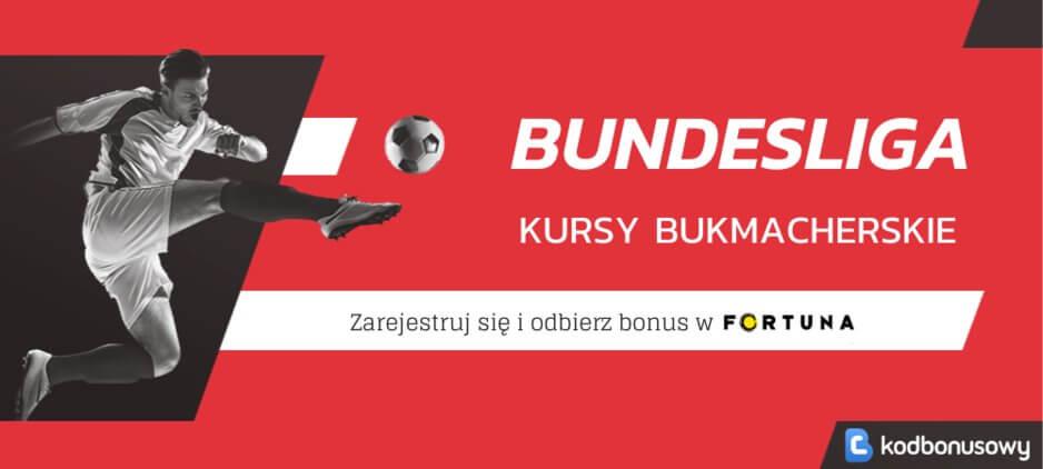 Bundesliga kursy bukmacherskie fortuna