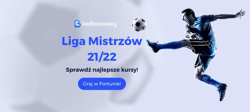 Liga Mistrzów 2021/22 Kursy Bukmacherskie