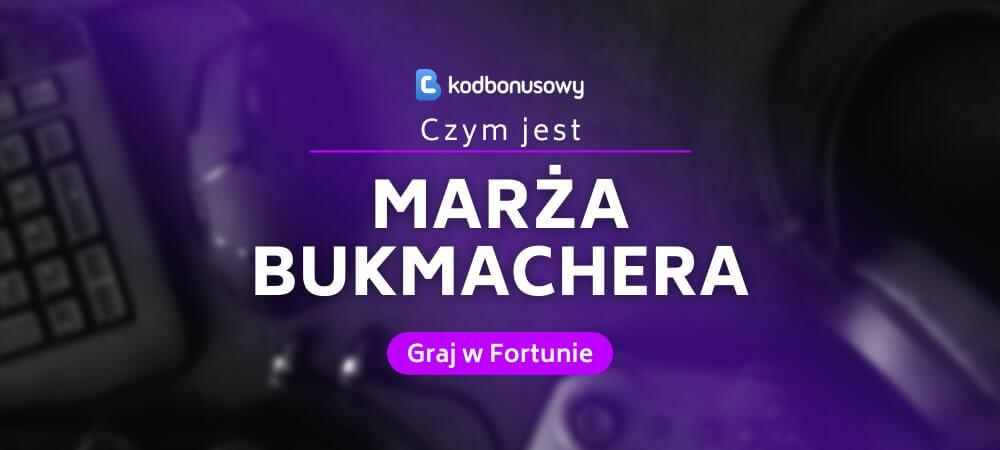 Marża Bukmacherska