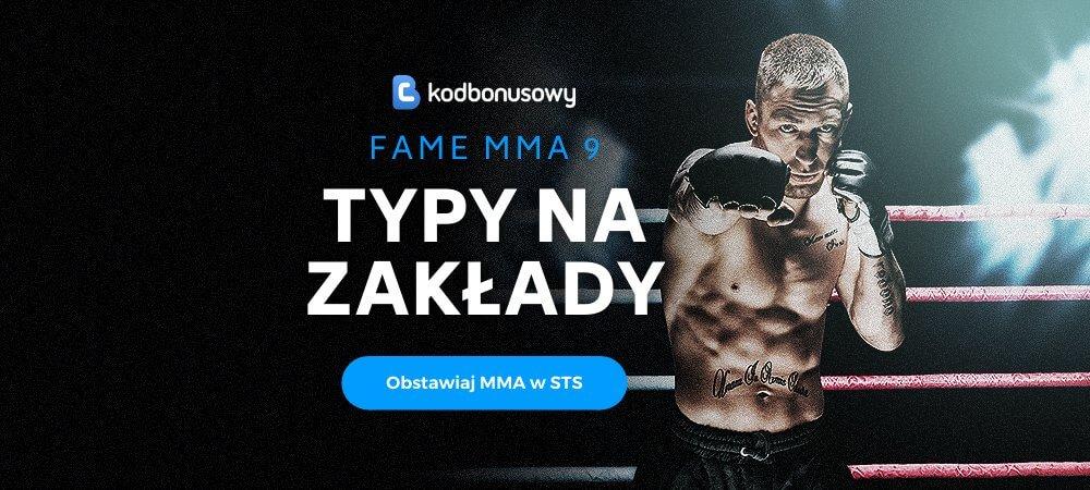 Fame MMA 9 Typy Bukmacherskie