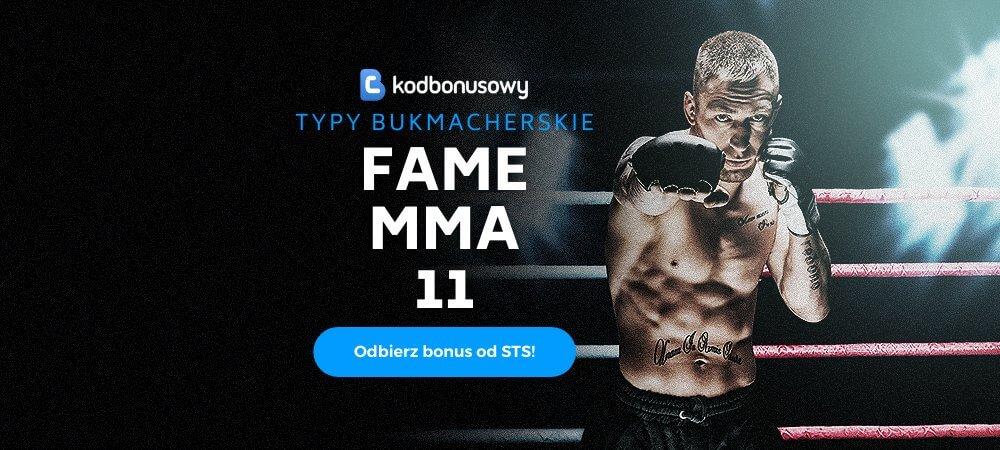 Fame MMA 11 Typy Bukmacherskie